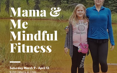 Mama and Me Mindful Fitness
